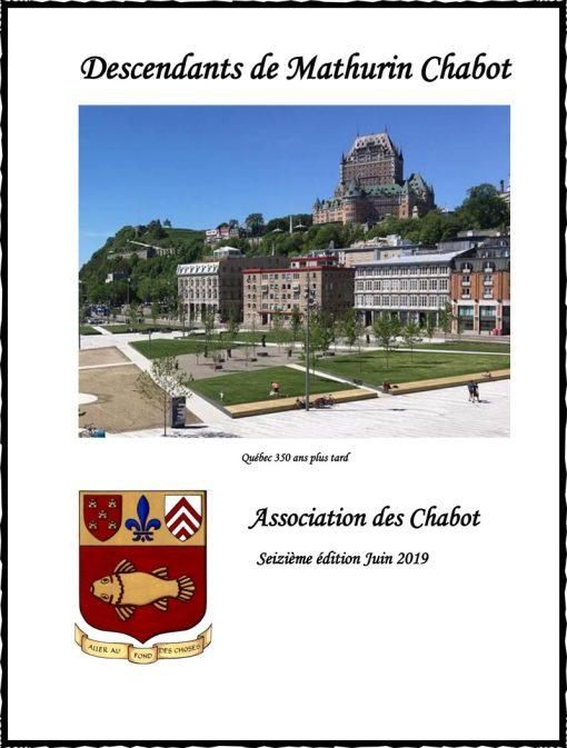 Répertoire généalogique des Chabot, 16e édition, 2019