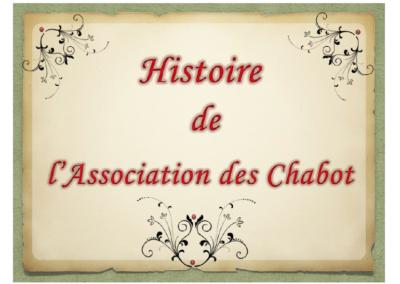 Histoire de l'Association des Chabot