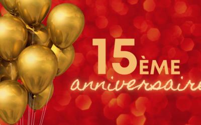 Célébrons les 15 ans de l'Association!