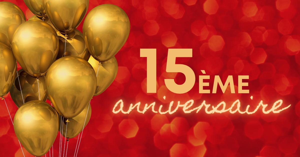 Célébrez avec nous le 15e anniversaire de l'Association en septembre 2022